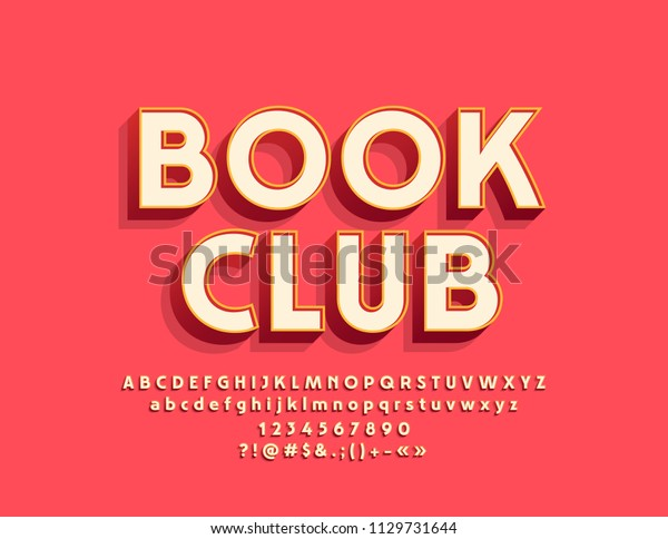 Vector stylish Emblem Book Club. Cool Font. Bright 3D Alphabet Letters, Numbers and Symbols