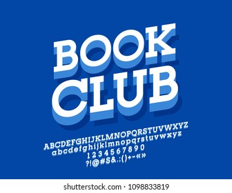 Vector stylish Emblem Book Shop. Bright Blue 3D Alphabet Letters, Numbers and Symbols