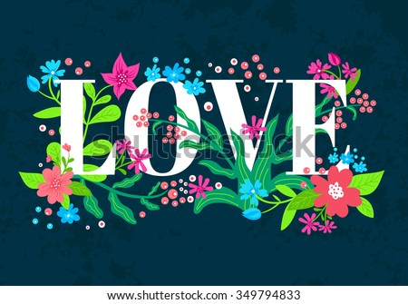 The Word Love Is Decorated With