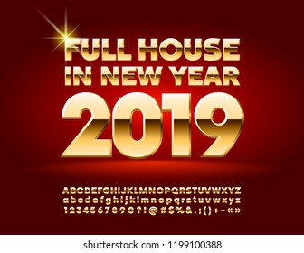 Vector stylish Greeting Card Full House in New Year 2019 with set of Alphabet Letters, Symbols and Numbers. Chic Golden Font.