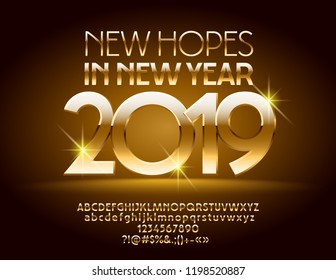 Vector stylish Greeting Card New Hopes in New Year 2019 with set of Alphabet Letters, Symbols and Numbers. Luxury Golden Font.