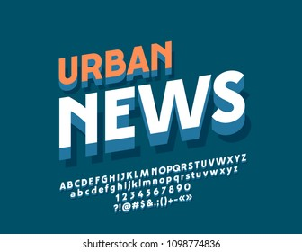 Vector Stylish Logo Urban News. Set of 3D Alphabet Letters, Numbers and Punctuation Symbols