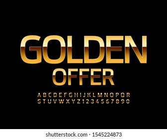 Vector stylish Sign Golden Offer. Luxury Uppercase Font. Chic Alphabet Letters and Numbers