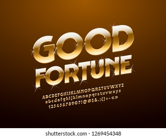 Vector stylish Sign with text Good Fortune. Set of Glossy Alphabet Letters, Numbers and Symbols. Golden Font with sparkling Stars.