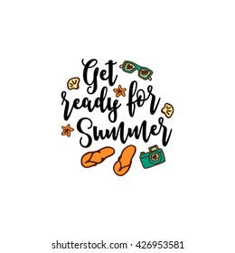 Vector summer background with text. Get ready for Summer