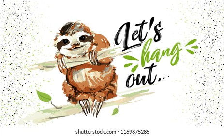 Vector summer illustration of cute sloth hanging on a branch. Lettering poster watercolor illustration. Tropical animal drawing  for zoo, cafe, playground poster, banner or cover.