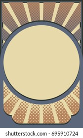 A vector sunburst border for a poster,  flier, handbill, or photo. Aspect ratio is 11x17 with colors of a deep  blue-green and earth tones.