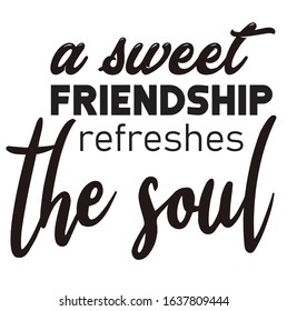 vector svg cut file and craft a sweet friendship refreshes the soul