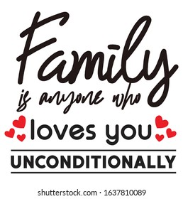 vector svg cut file and craft Family is anyone who loves you uncoditionally
