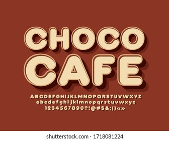 Vector sweet logo Choco Cafe with Brown 3D Font. Modern Alphabet Letters and Numbers