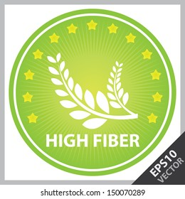 Vector : Tag, Sticker or Badge For Healthy, Weight Loss, Diet or Fitness Product Present By Green Badge With High Fiber Text, Wheat Sign and Little Star Around Isolated on White Background