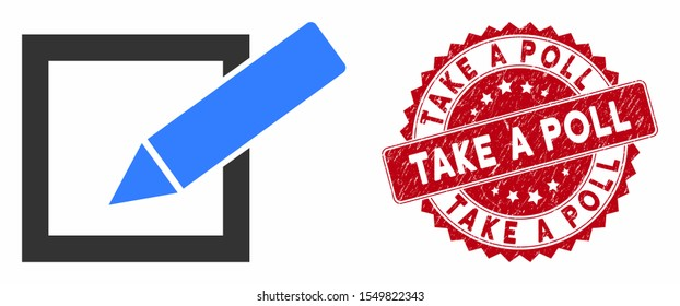 Vector take a poll icon and grunge round stamp seal with Take a Poll text. Flat take a poll icon is isolated on a white background. Take a Poll stamp seal uses red color and grunge texture.