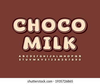 Vector tasty emblem Choco Milk. Creative brown Font. Trendy style Alphabet Letters and Numbers set