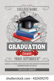 Vector template of announcement or invitation to Graduation ceremony or party with unusual realistic image of Graduation cap and stack of books. There is place for your text.
