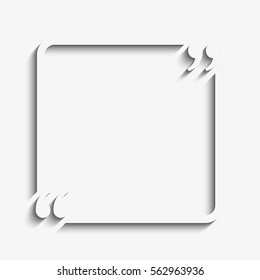 Vector template blank square quote. Speech box with bracket. Empty frame for messages. Business card template information text message. Quote text form. Background for motivation inspiration.