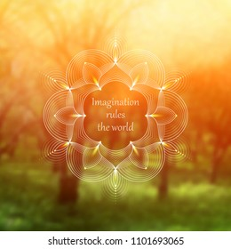 Vector template design for web and social media; Wonderful sacred geometry on landscape blurred background with motivational phrase or place for your text.