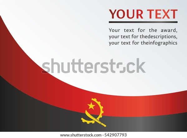 vector template for official papers, awards, descriptions of the flag and the national emblem of the Republic Of Angola