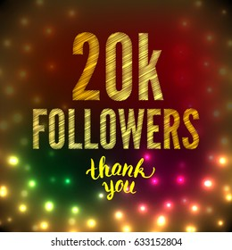 Vector Thank you 20K followers card. Thanks design template for network friends and followers. Image for Social Networks. Web user celebrates subscribers and followers. Twenty thousand followers