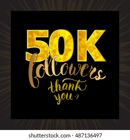 Vector Thank you 50K followers card. Thanks design template for network friends and followers. Image for Social Networks. Web user celebrates subscribers and followers. Fifty thousand followers.