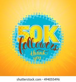 Vector Thank you 50K followers card. Fifty thousand followers.