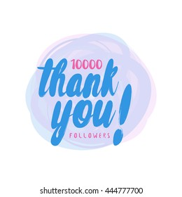 Vector thank you design template for network friends and followers. Thank you 10000 followers card. Image for Social Networks. Web user celebrates large no of subscribers or followers. 10k followers.
