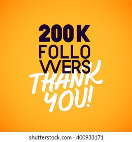 Vector thanks design template for network friends and followers. Thank you 200 K followers card. Image for Social Networks. Web user celebrates a large number of subscribers or followers.