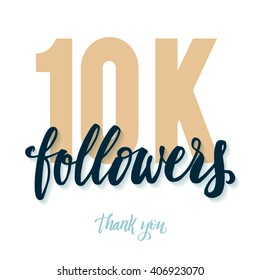 Vector thanks design template for network friends and followers. Thank you 10K followers card. Image for Social Networks. Web user celebrates large number of subscribers or followers. 10000 followers.