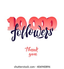 Vector thanks design template for network friends and followers. Thank you 10 K followers card. Image for Social Networks. Web user celebrates large number of subscribers or followers. 10000 followers.