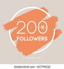 Vector thanks design template for network friends and followers. Thank you 200 K followers card. Image for Social Networks. Web user celebrates large number of subscribers or followers.