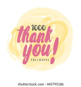 Vector thanks design template for network friends and followers. Thank you 1K followers card. Image for Social Networks. Web user celebrates large number of subscribers or followers. 1000