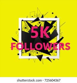 Vector thanks design template for network friends and followers. 5k followers card. Image for Social Networks. Web user celebrates large number of subscribers or followers