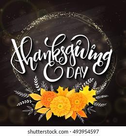 vector thanksgiving day greeting lettering phrase - happy thanksgiving - with golden round frame, bouquet from chrysanthemum flowers and doodle floral branches on blackboard.