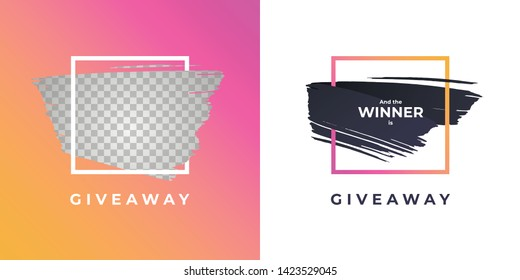 Vector trendy gradient brush giveaway banner. Set of message and winner illustration hand drawn strokes in square frame. Design element for modern style promotion adveritising post in social network