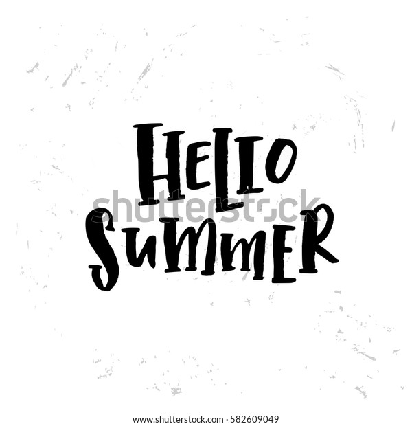 """Vector trendy hand lettering poster. Hand drawn calligraphy """"hello summer"""""""