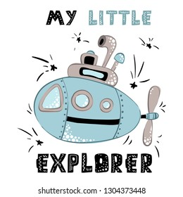 vector trendy kids, nursery postcard or poster template with sea world - cartoon Submarine and lettering (little explorer), underwater world, ocean in Scandinavian style