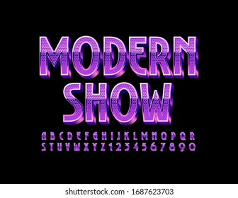 Vector trendy poster Modern Show. Purple textured Font. 3D shiny Alphabet Letters and Numbers