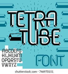 Vector trendy vintage capital English alphabet letters, abc collection. Funky font, typescript can be used in art creation. Made using tetrahedral tetra tube design.