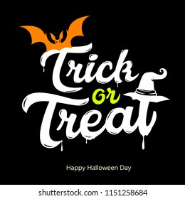 Vector Trick or treat white message design, Happy Halloween day on black background, illustration