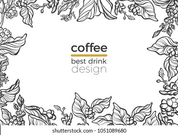 Vector tropical template of natural coffee branch with leaf, flower, bean. Fresh food card. Floral silhouette, hand draw art line illustration on white background. Creative texture in frame, border