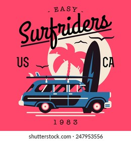 Vector t-shirt printable or wall art graphics design on California easy surf riders with typography, palm silhouette, flying seagulls and old retro woodie wagon surf car with surfboards