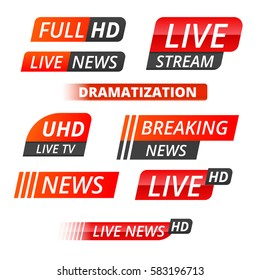 Vector tv news banner interface , news label strip or icon, live news, breaking news, full Hd, ultra HD, dramatization, live stream inscription. Red  set of media labels.