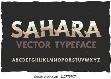 Vector typeface Sahara. Modern style font