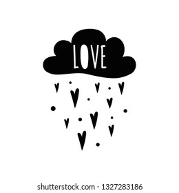 Vector typographic banner with black cloud text Love heart rain Cute poster baby room. Phrase baby shower design card banner cloth Childish golden vector illustration. St. Valentines day design.