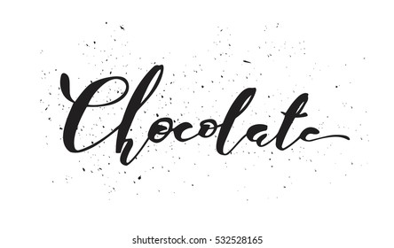 Vector typographic illustration of handwritten word chocolate  on white scratched background. Modern brush calligraphy. Chocolate logo