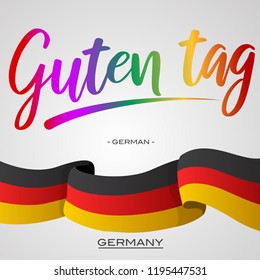 """Vector Typographic Illustration for local language to say """"Hello"""" - """"Guten Tag"""" is a German word for greeting peoples in Germany with waving Germany's flag"""