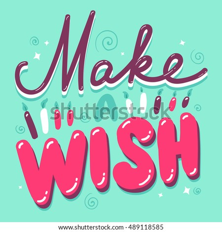 Vector Typography Poster Concept Make Wish Stock Vector Royalty
