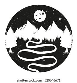 Vector typography poster with mountains, road, starry night with the Moon and pine forest. Vintage style illustration. Inspiration art, home decoration design, t-shirt print