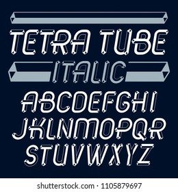 Vector upper case modern alphabet letters set. Artistic italic font, typescript for use in logo creation. Made using tetrahedral tetra tube design.