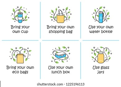 Vector Use And Bring Your Own Cup, Shopping Bag, Water Bottle templates. Color outline icon banners for shop, market. Zero Waste illustration poster set. No Plastic and Go Green concept backgrounds