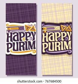 Vector vertical banner for Purim holiday, greeting card with noise maker toy and triangle hamantash pastry for jewish festival, original font for congratulatory text happy purim on abstract background